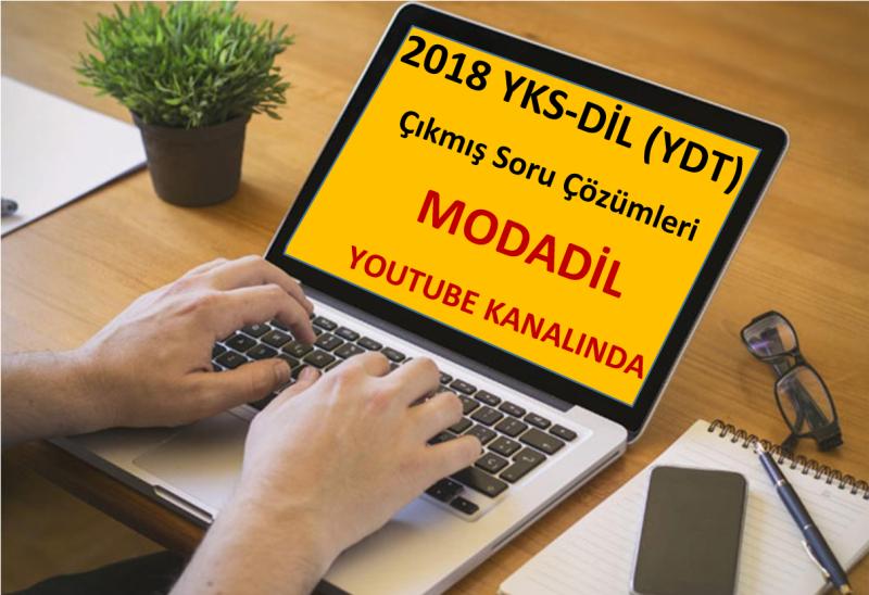 2018 YKS-DİL (YDT) İngilizce Soru Çözümleri MODADİL Youtube Kanalında!