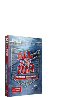 ALL IN THE POCKET PREPOSITIONS - PHRASAL VERBS
